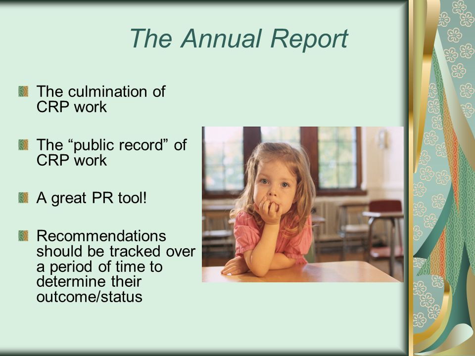 The Annual Report The culmination of CRP work