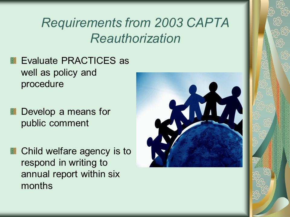 Requirements from 2003 CAPTA Reauthorization