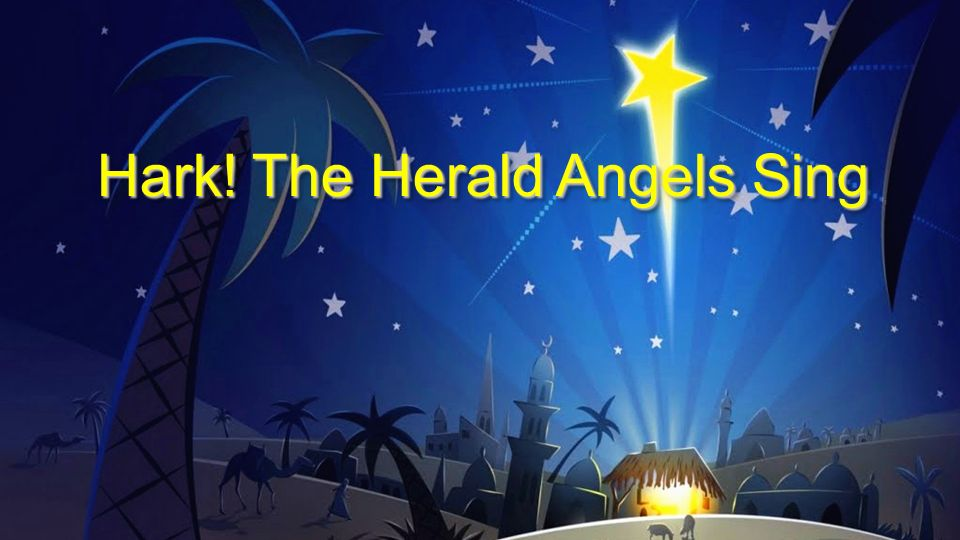 Hark The Herald Angels Sing Ppt Download