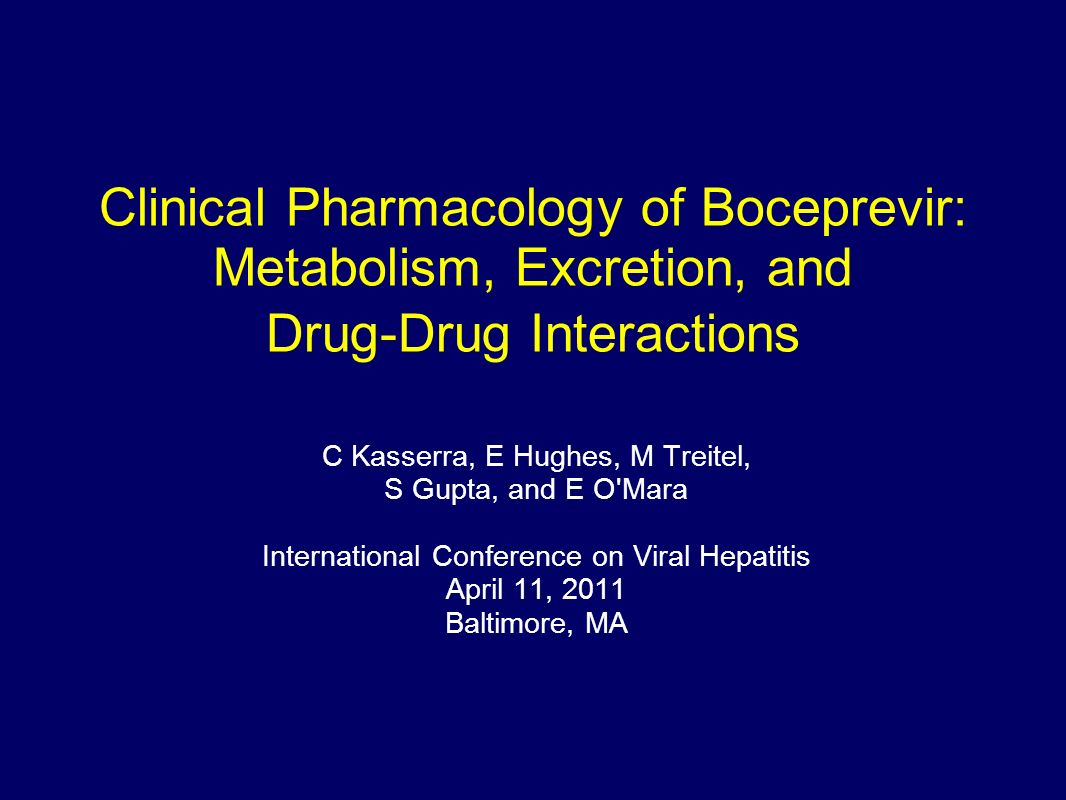 Clinical Pharmacology of Boceprevir: Metabolism, Excretion, and Drug-Drug Interactions