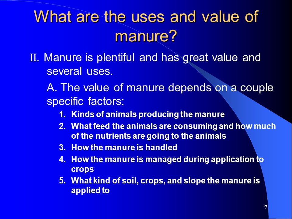 What are the uses and value of manure