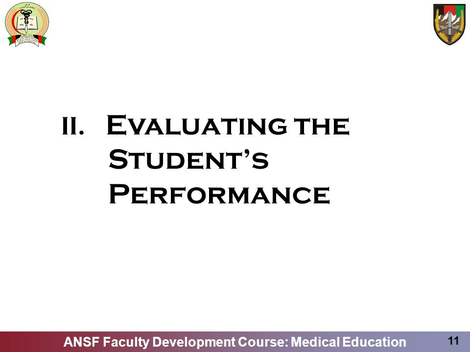 II. Evaluating the Student's Performance