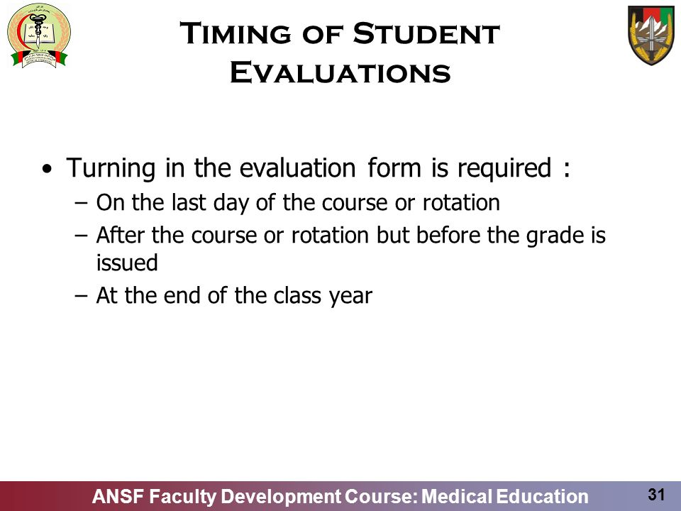 Timing of Student Evaluations