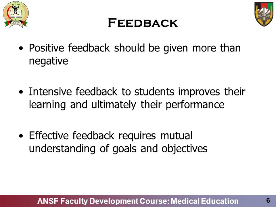 Feedback Positive feedback should be given more than negative