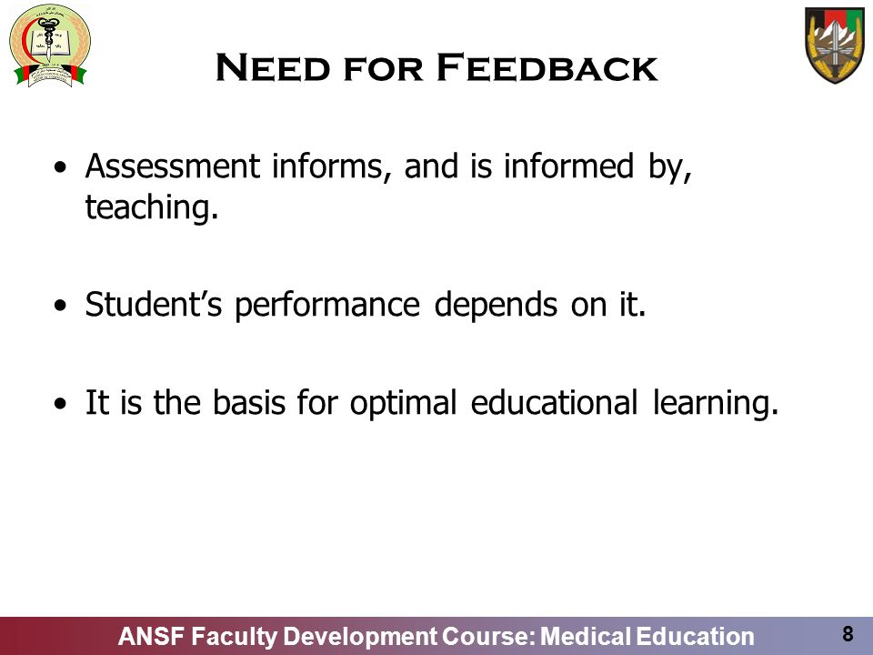 Need for Feedback Assessment informs, and is informed by, teaching.
