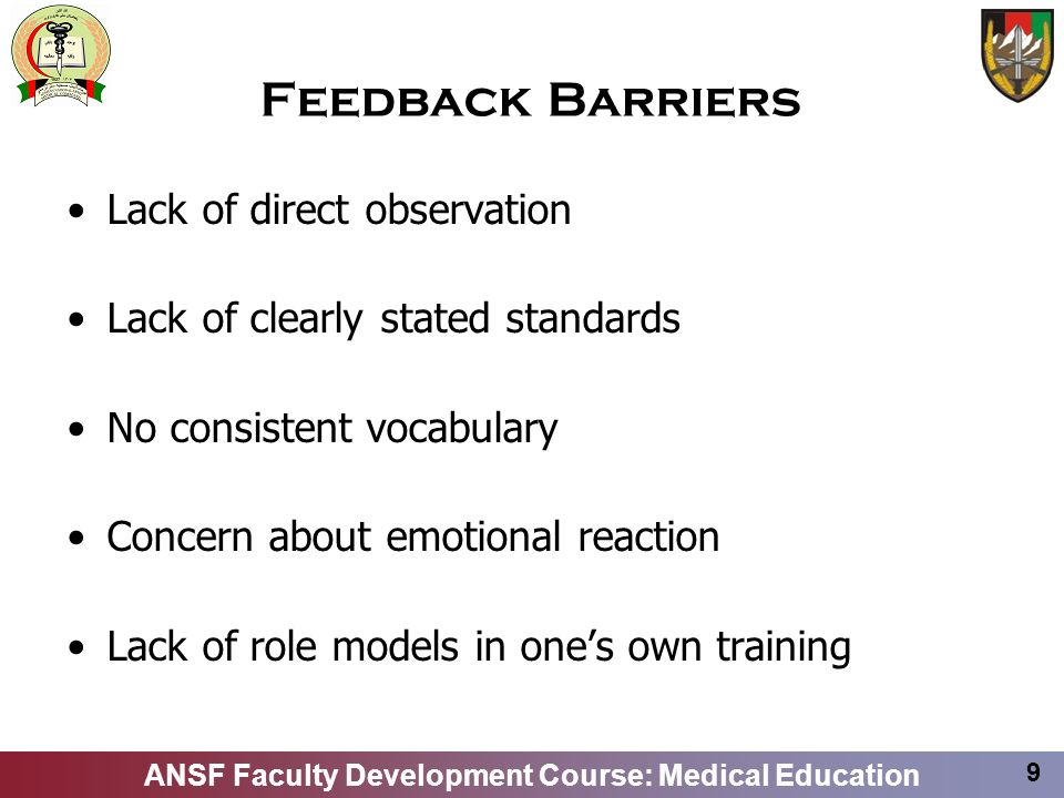 Feedback Barriers Lack of direct observation