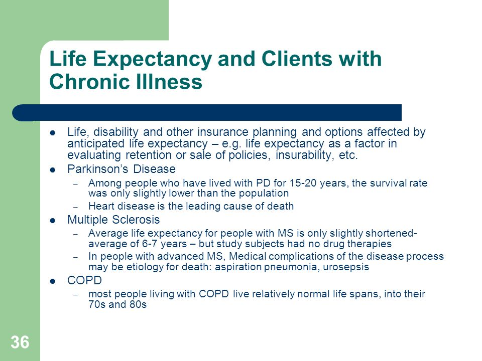 Life Expectancy and Clients with Chronic Illness