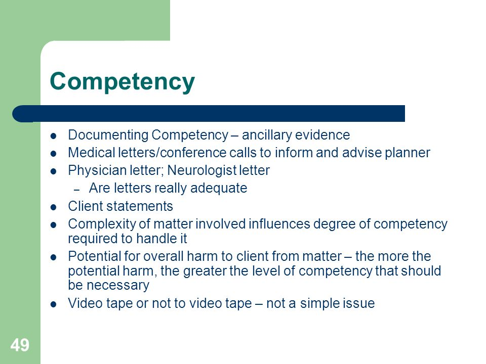 Competency Documenting Competency – ancillary evidence