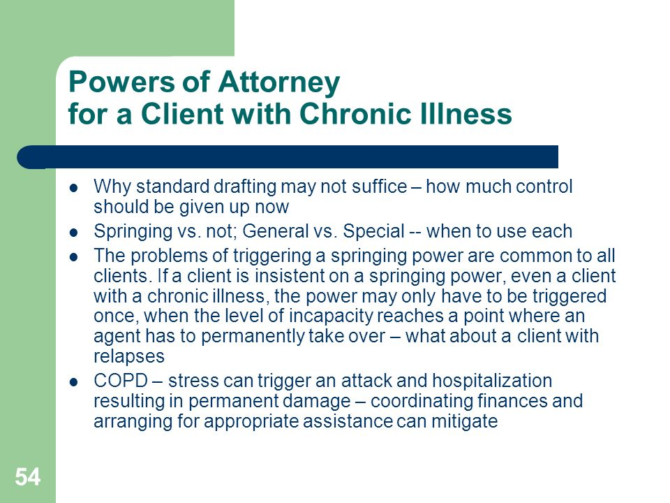 Powers of Attorney for a Client with Chronic Illness