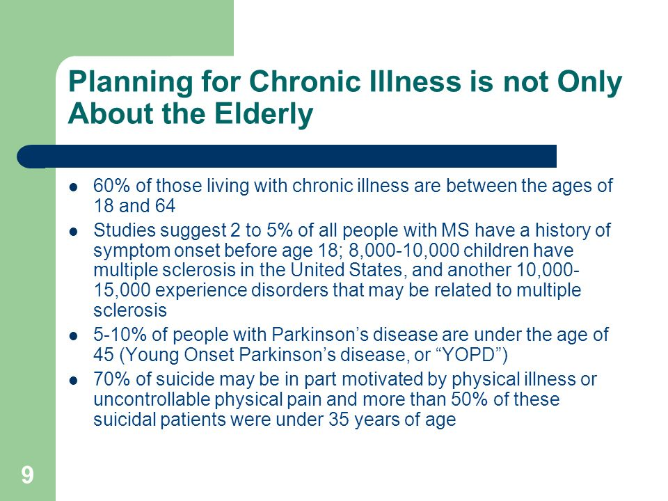 Planning for Chronic Illness is not Only About the Elderly