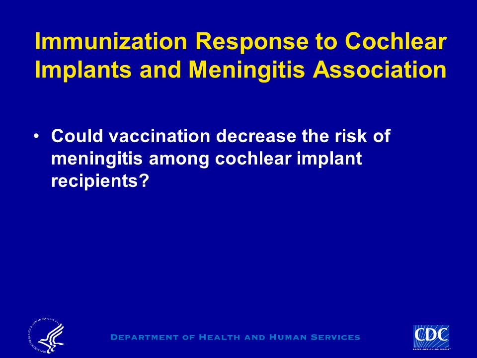 Immunization Response to Cochlear Implants and Meningitis Association