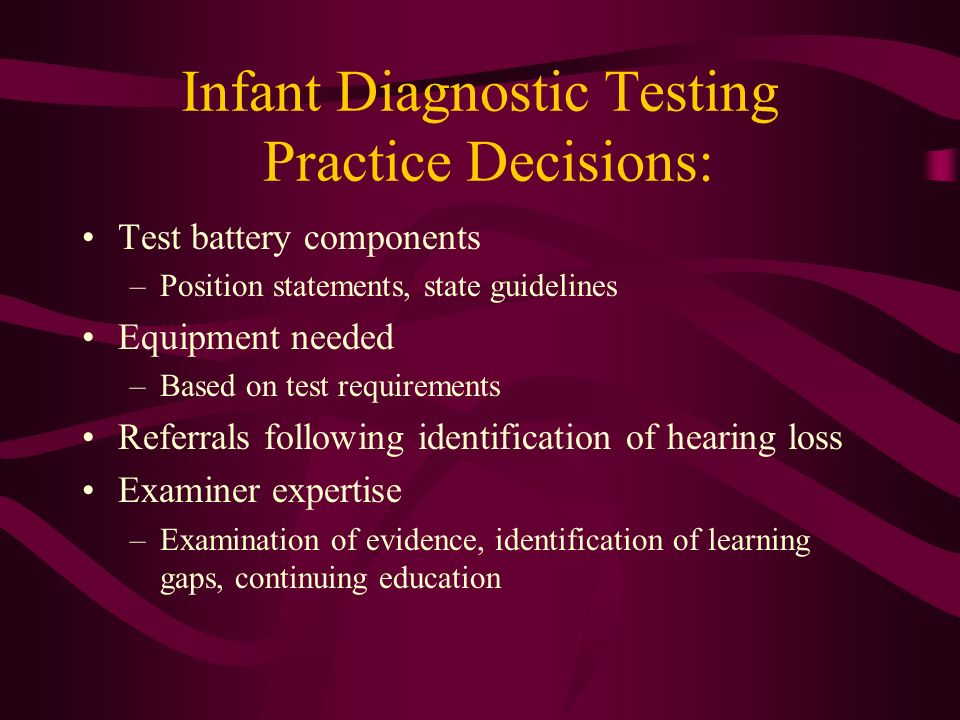 Infant Diagnostic Testing Practice Decisions: