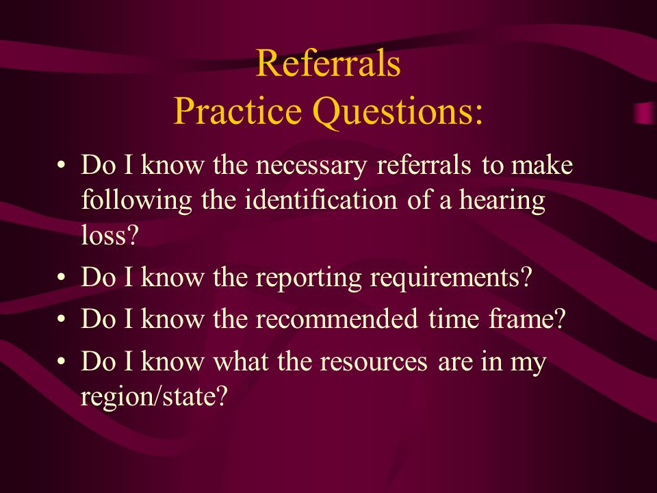 Referrals Practice Questions: