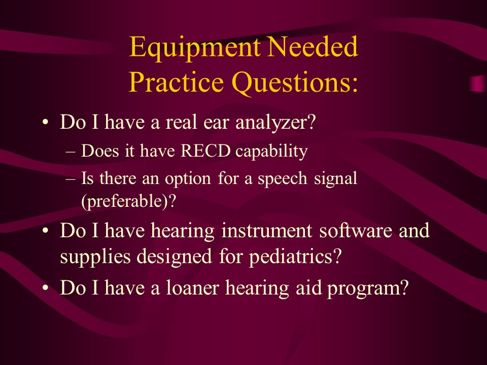 Equipment Needed Practice Questions: