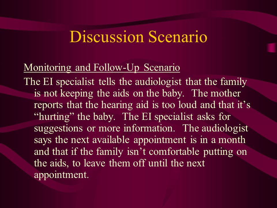 Discussion Scenario Monitoring and Follow-Up Scenario