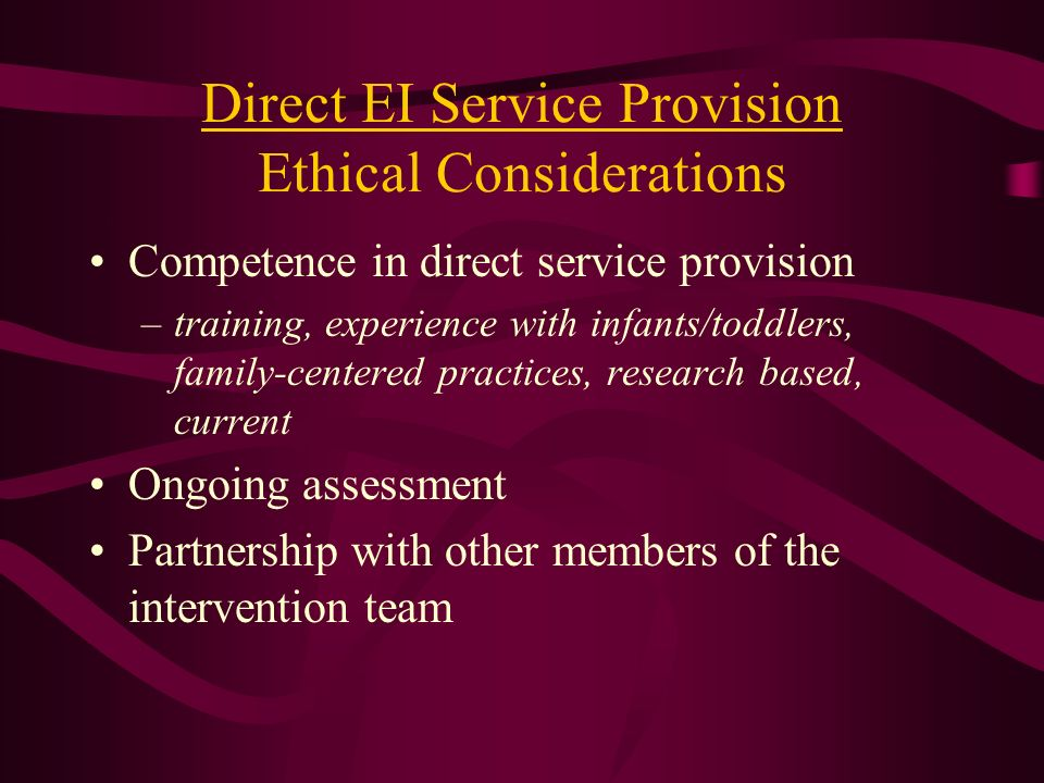 Direct EI Service Provision Ethical Considerations