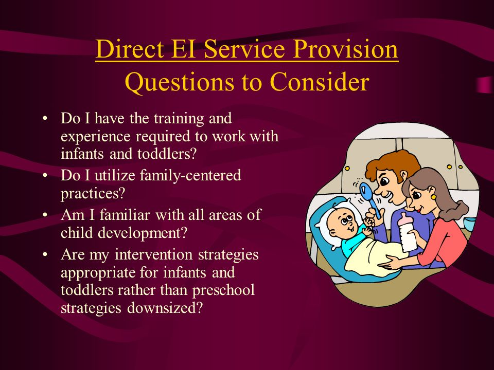 Direct EI Service Provision Questions to Consider