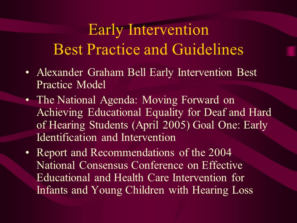 Early Intervention Best Practice and Guidelines
