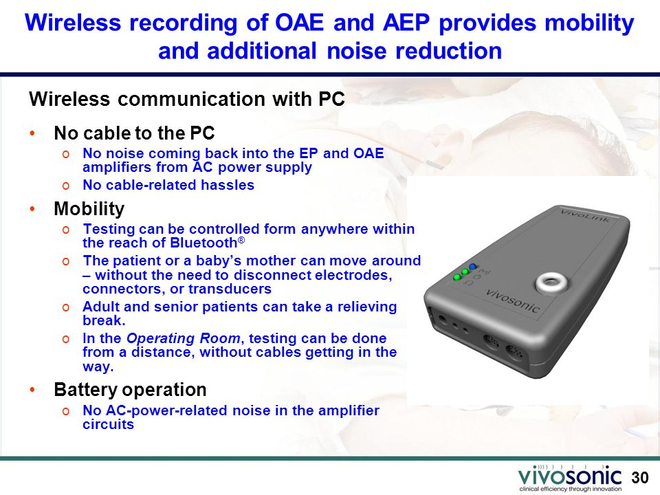 Wireless recording of OAE and AEP provides mobility and additional noise reduction