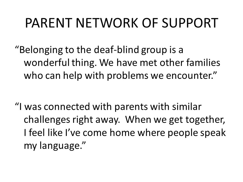 PARENT NETWORK OF SUPPORT