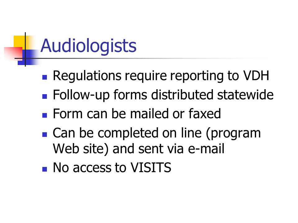 Audiologists Regulations require reporting to VDH