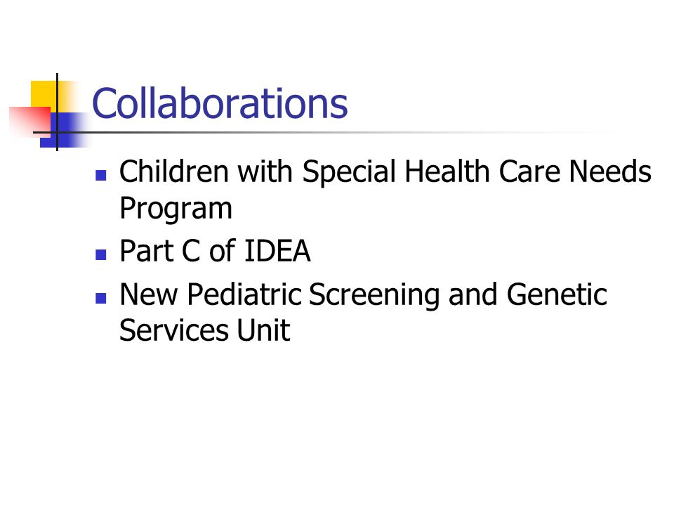 Collaborations Children with Special Health Care Needs Program