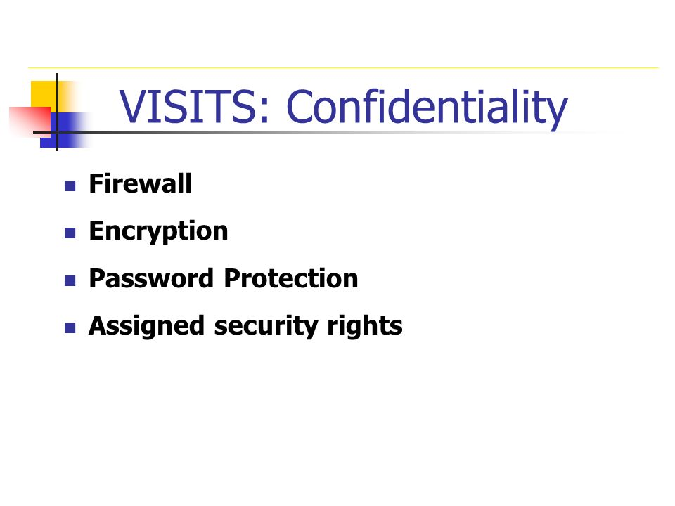 VISITS: Confidentiality