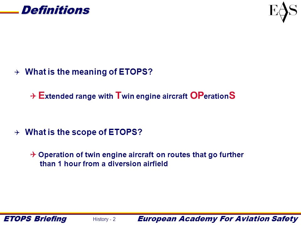 Definitions What is the meaning of ETOPS