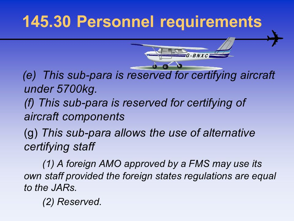 145.30 Personnel requirements