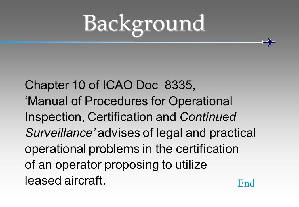 Background Chapter 10 of ICAO Doc 8335,