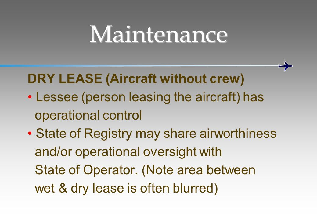 Maintenance DRY LEASE (Aircraft without crew)