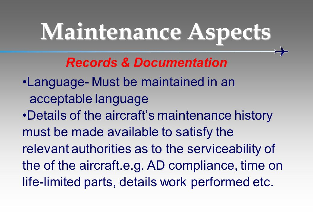 Maintenance Aspects Records & Documentation