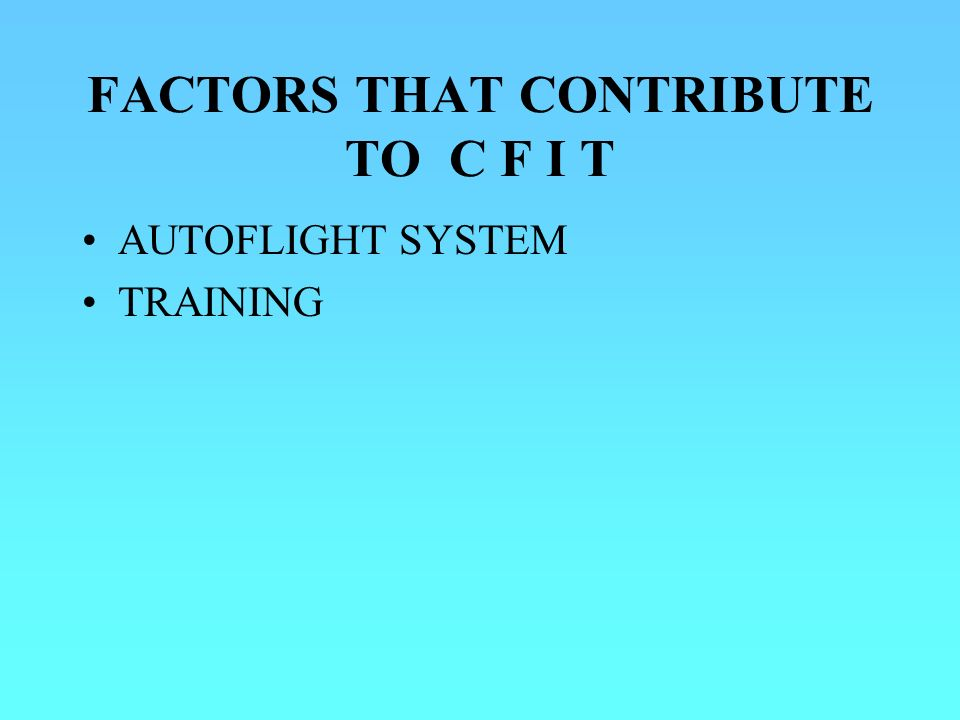 FACTORS THAT CONTRIBUTE TO C F I T