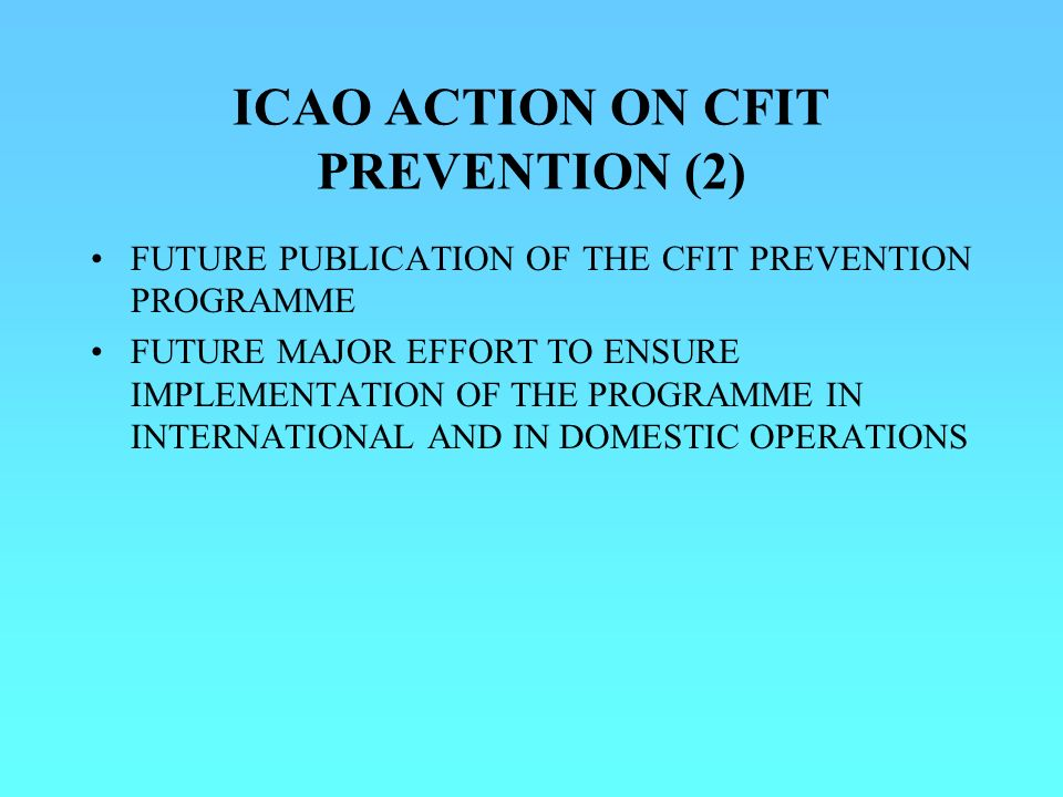 ICAO ACTION ON CFIT PREVENTION (2)