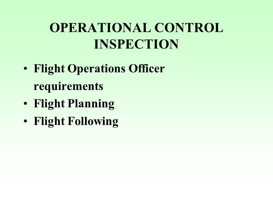 OPERATIONAL CONTROL INSPECTION