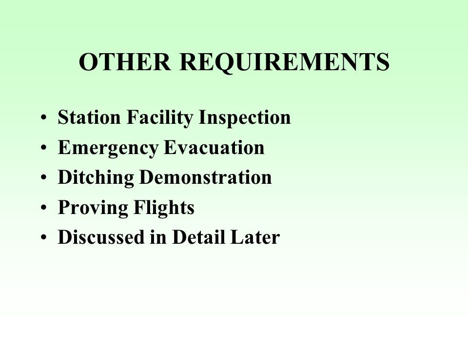 OTHER REQUIREMENTS Station Facility Inspection Emergency Evacuation