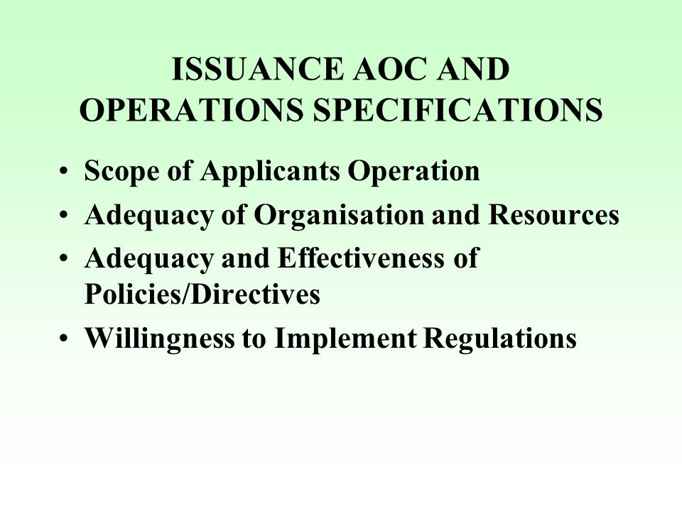 ISSUANCE AOC AND OPERATIONS SPECIFICATIONS