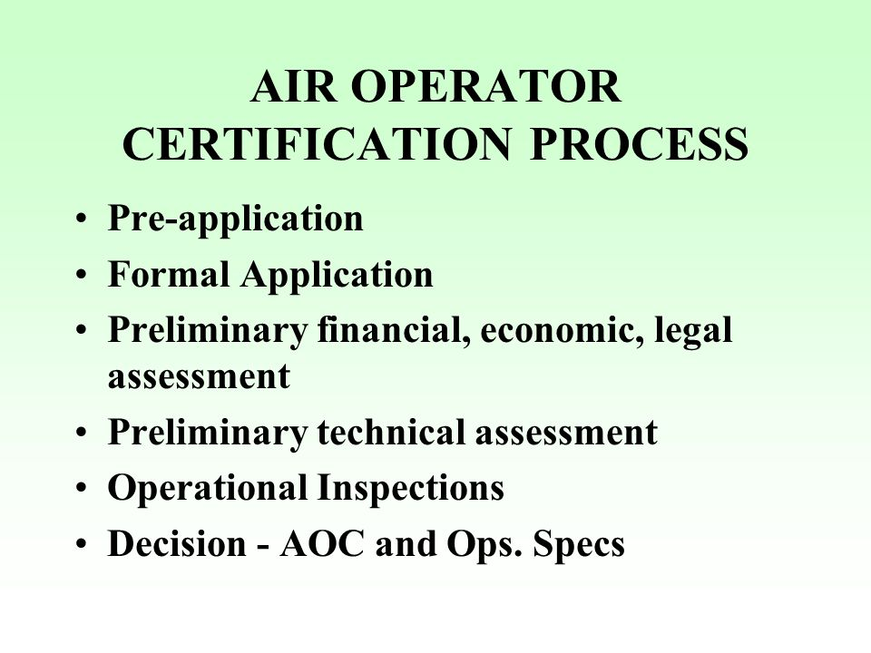 AIR OPERATOR CERTIFICATION PROCESS