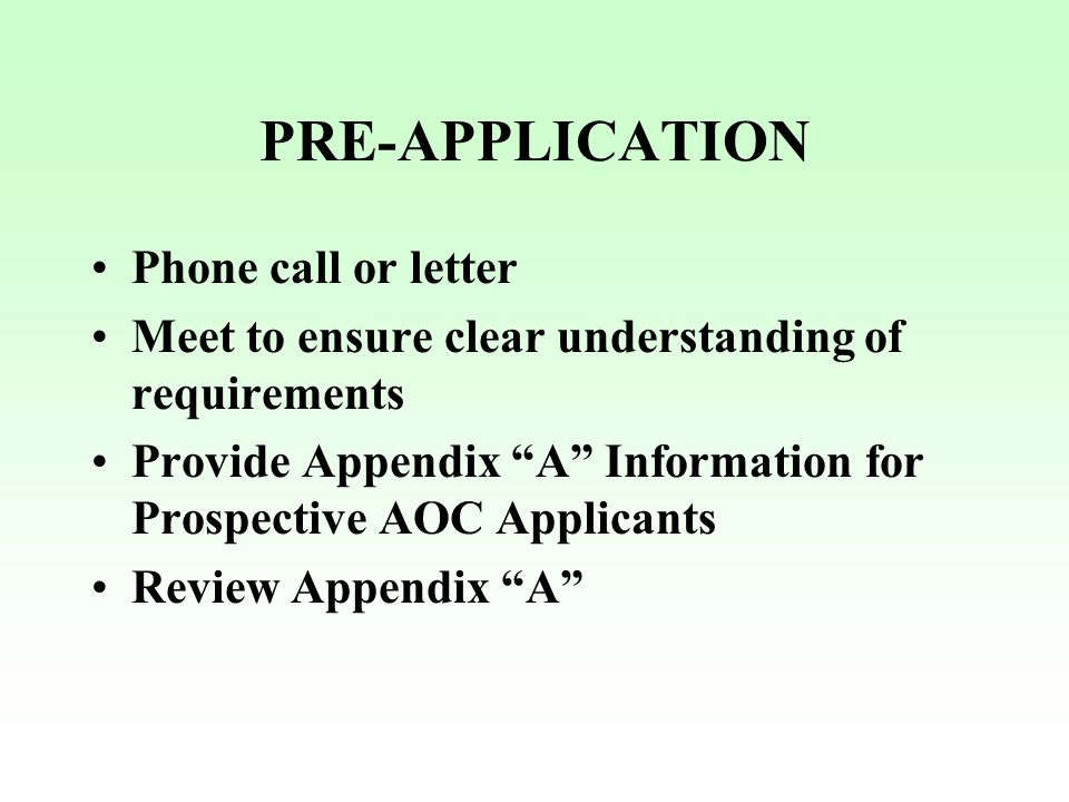 PRE-APPLICATION Phone call or letter