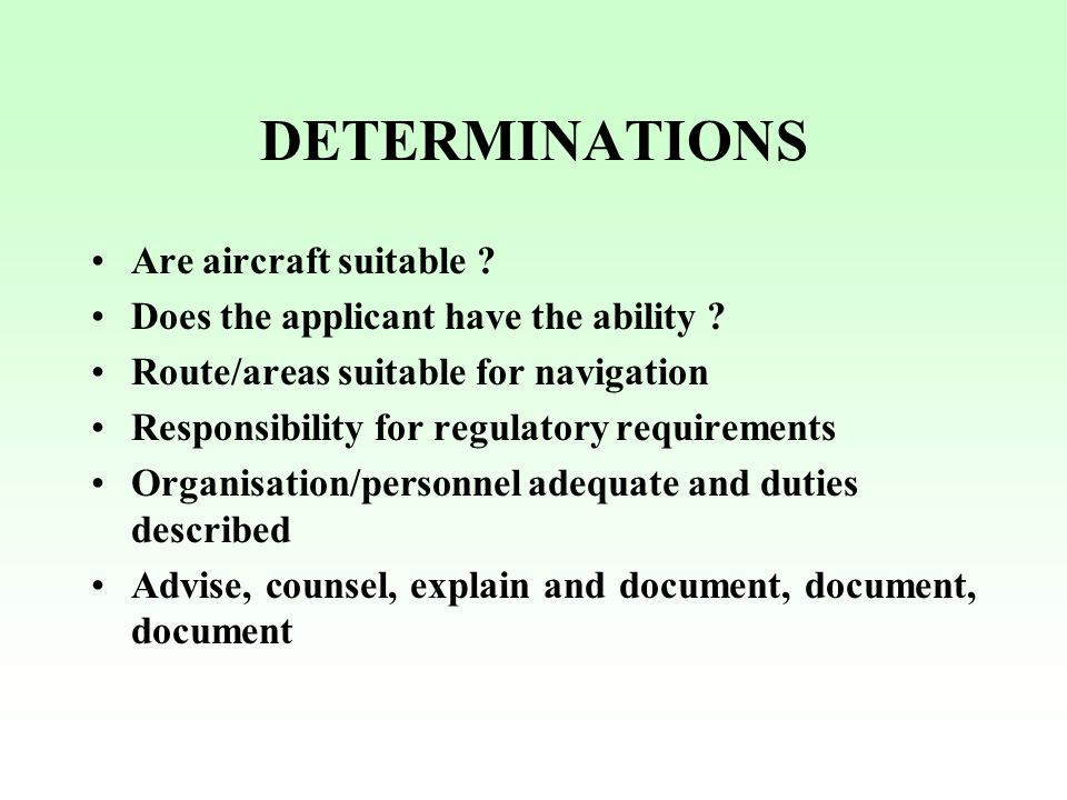 DETERMINATIONS Are aircraft suitable