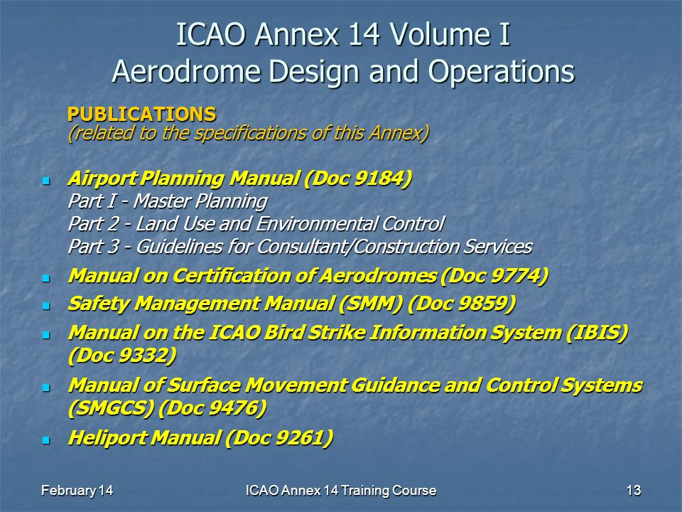 icao annex 14 training course ppt download rh slideplayer com icao doc 9137 airport services manual part 8 icao airport services manual doc 9137 part 4