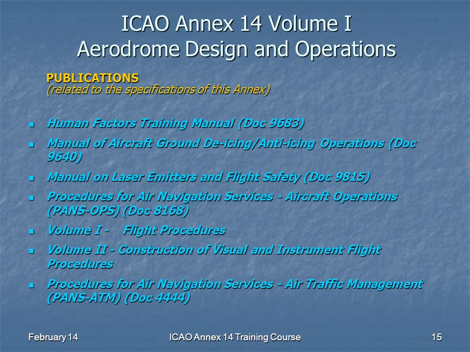 ICAO Annex 14 Volume I Aerodrome Design and Operations