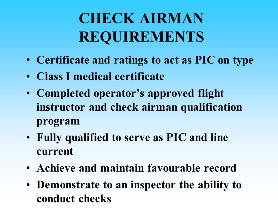 CHECK AIRMAN REQUIREMENTS