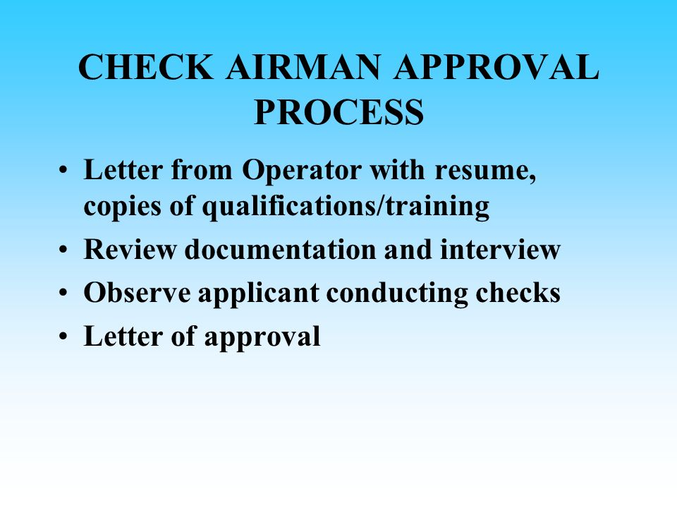 CHECK AIRMAN APPROVAL PROCESS