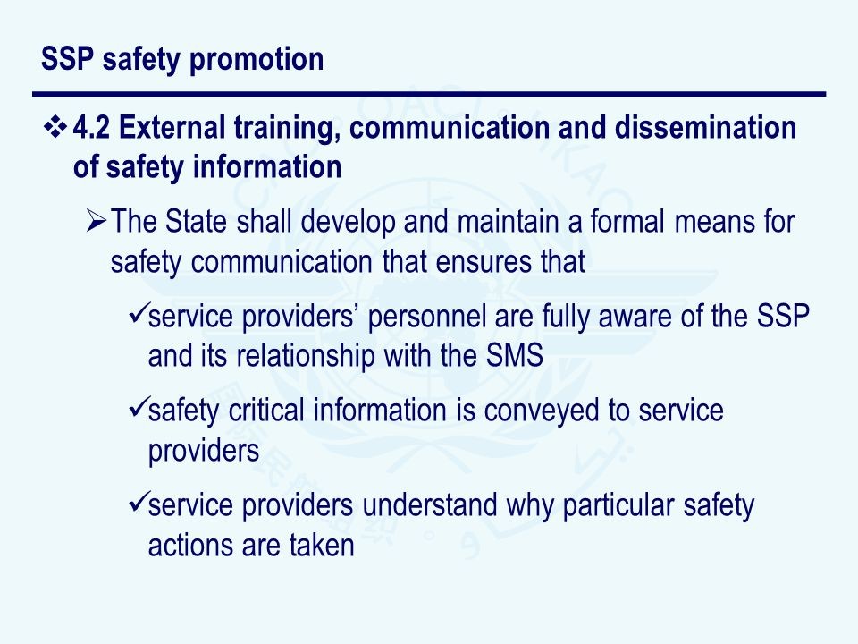 SSP safety promotion 4.2 External training, communication and dissemination of safety information.