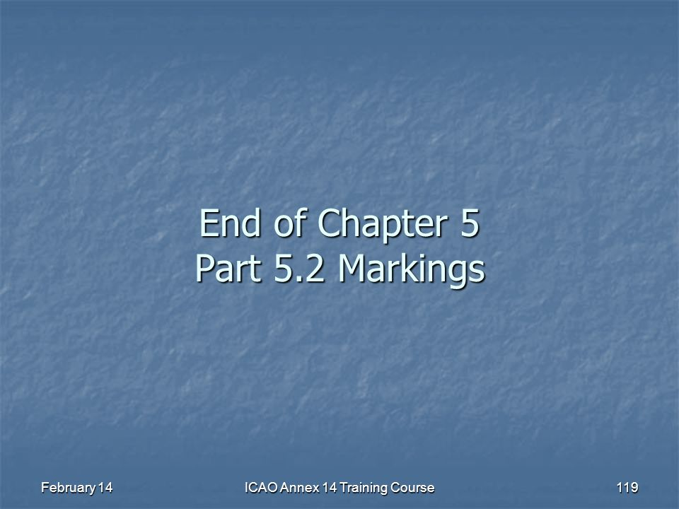 End of Chapter 5 Part 5.2 Markings