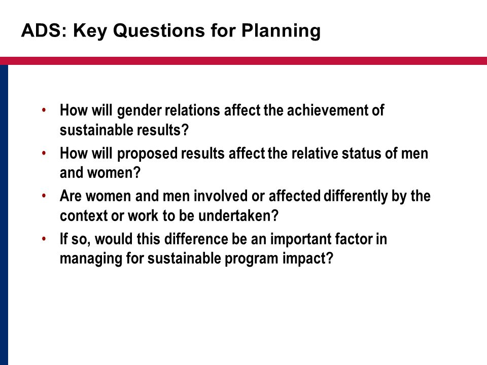 ADS: Key Questions for Planning