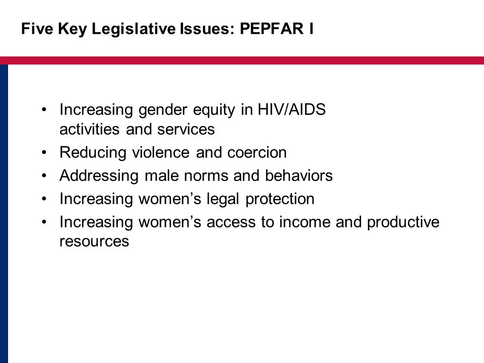 Five Key Legislative Issues: PEPFAR I