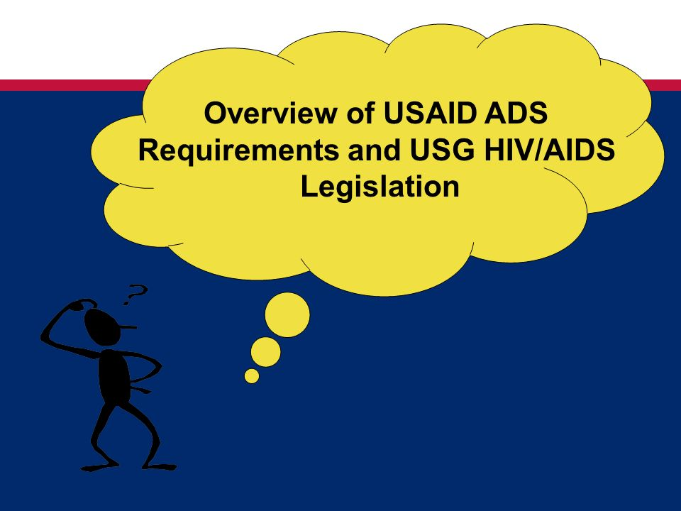 Requirements and USG HIV/AIDS