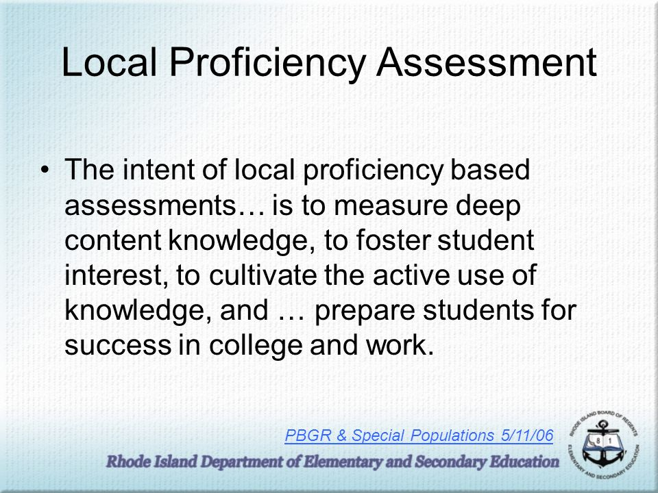 Local Proficiency Assessment